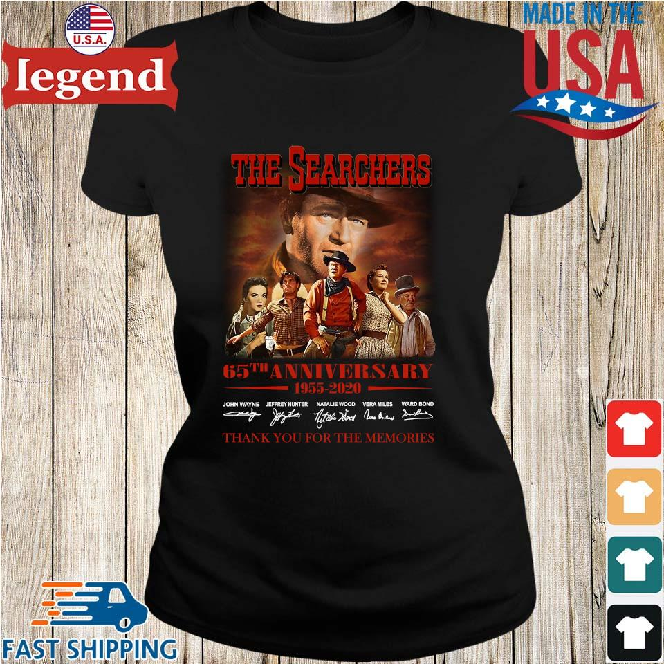 The Searchers 65th Anniversary 1955 2020 Signature Thank You For The Memories Shirt Ladies den