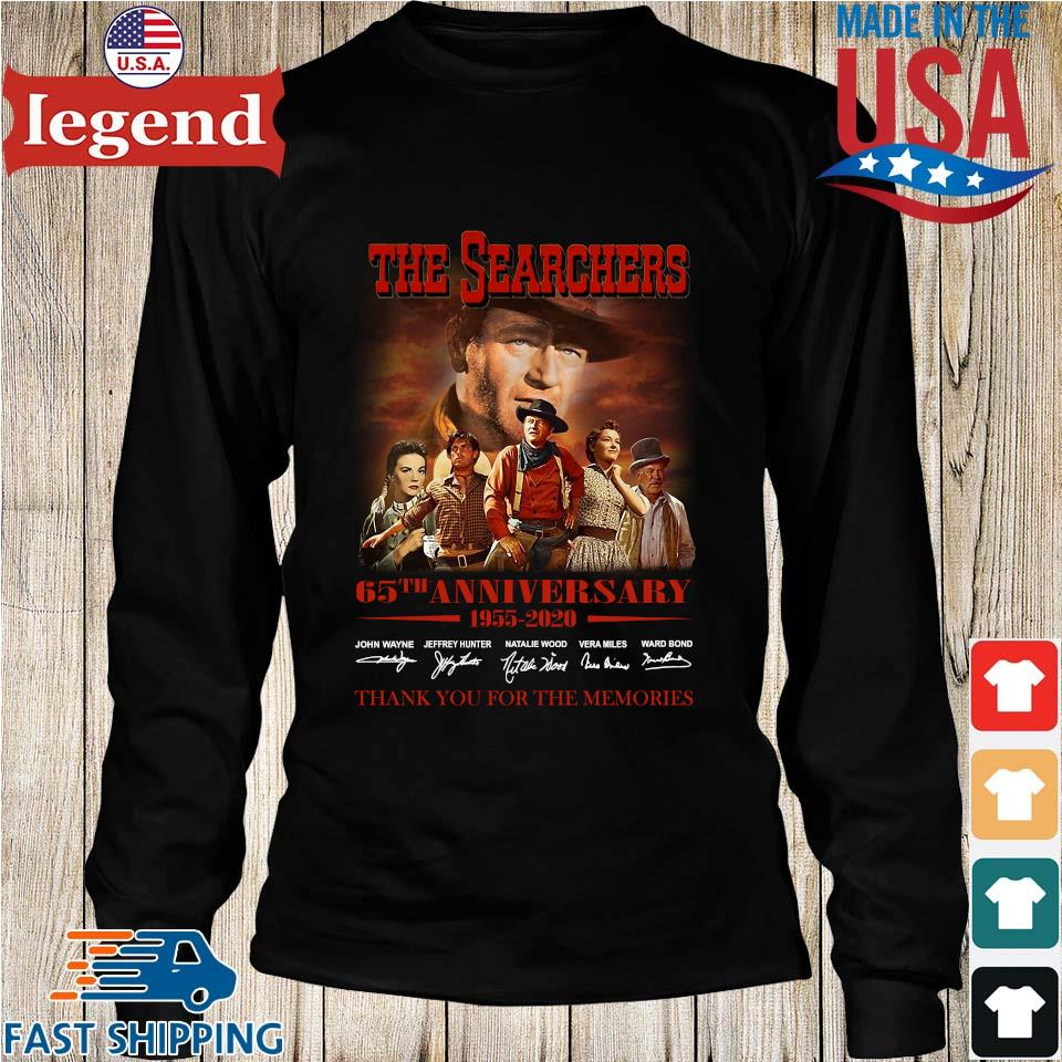 The Searchers 65th Anniversary 1955 2020 Signature Thank You For The Memories Shirt Longs den