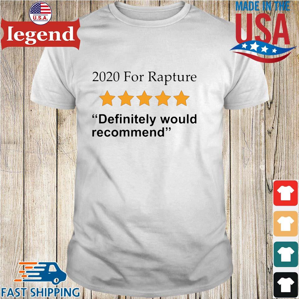 2020 for rapture definitely would recommend star shirt