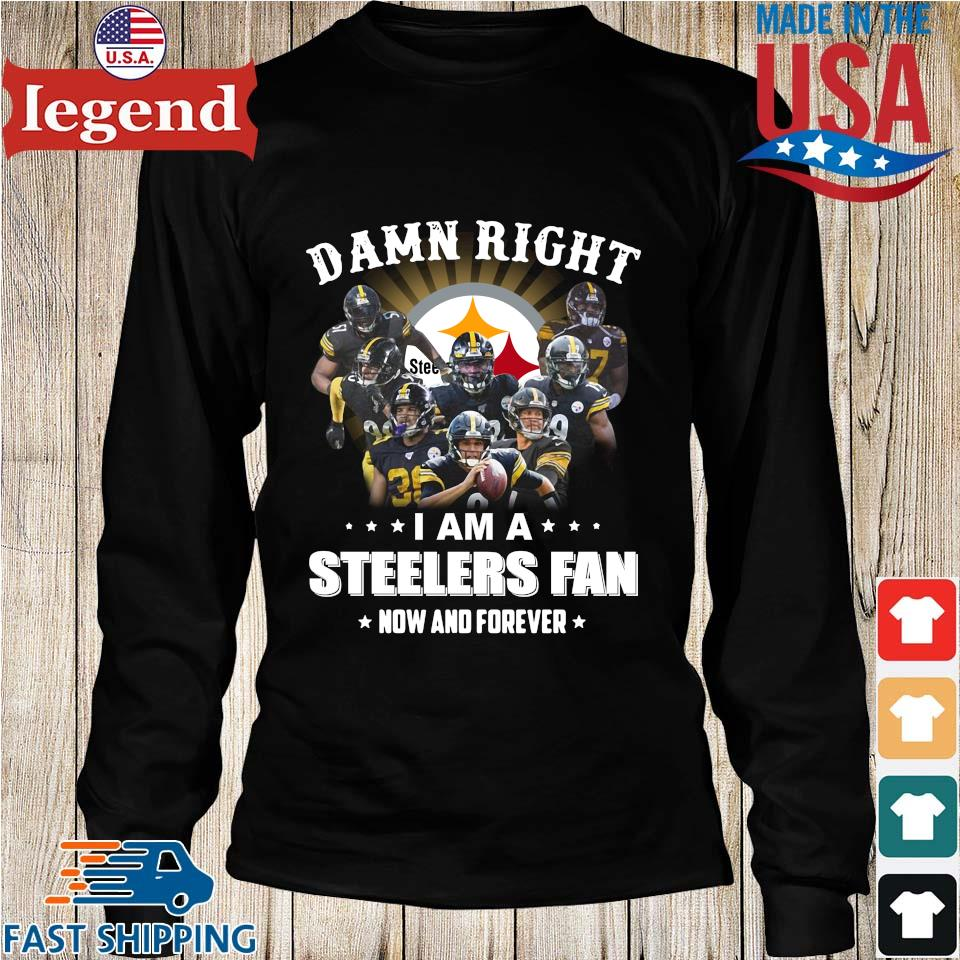 Damn right I am a Pittsburgh Steelers Fan now and forever s Longs den