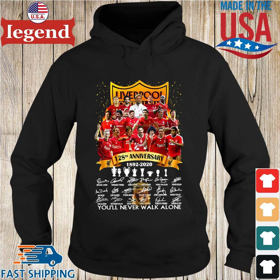 Liverpool Football Club 128th anniversary 1892 2020 signatures you'll never walk alone s Hoodie den