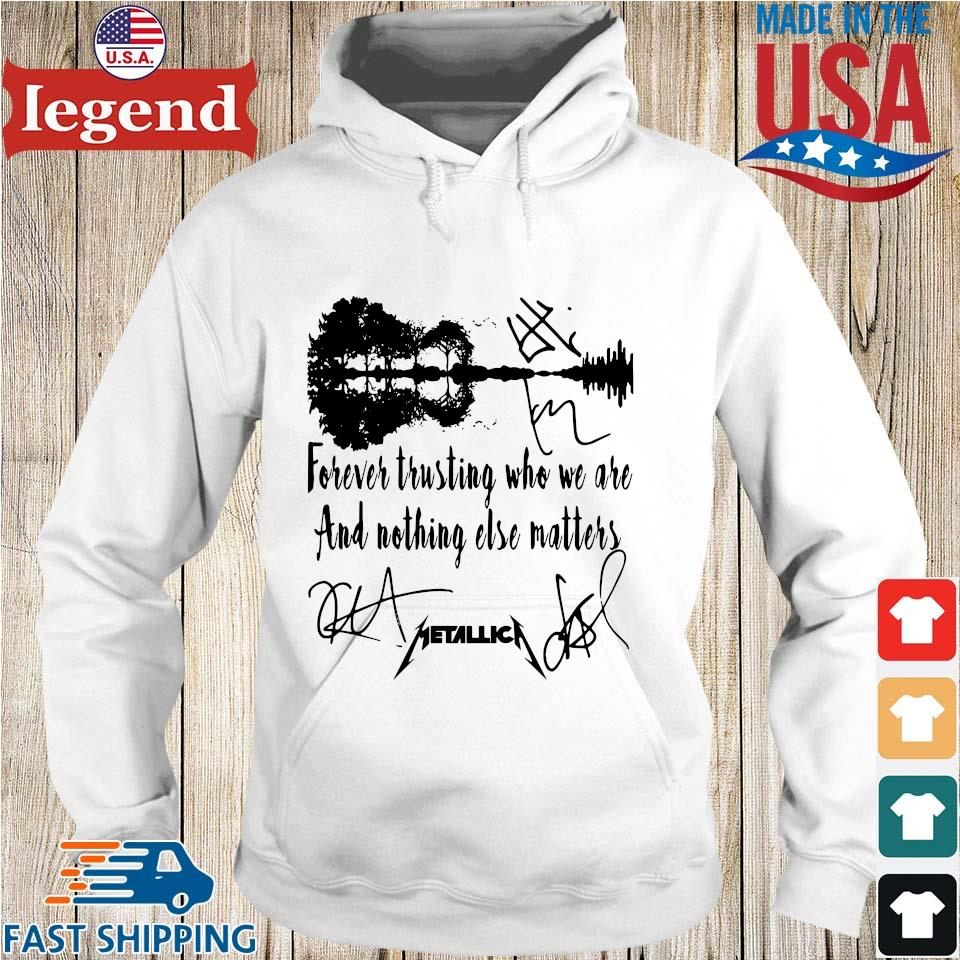 Metallica forever trusting who we are and nothing else matters guitar s Hoodie trang