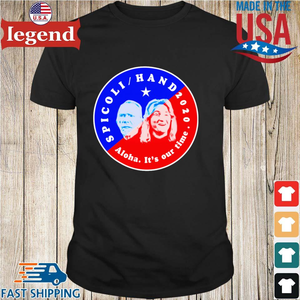 Spicoli Hand Aloha It's Our Time 2020 Shirts