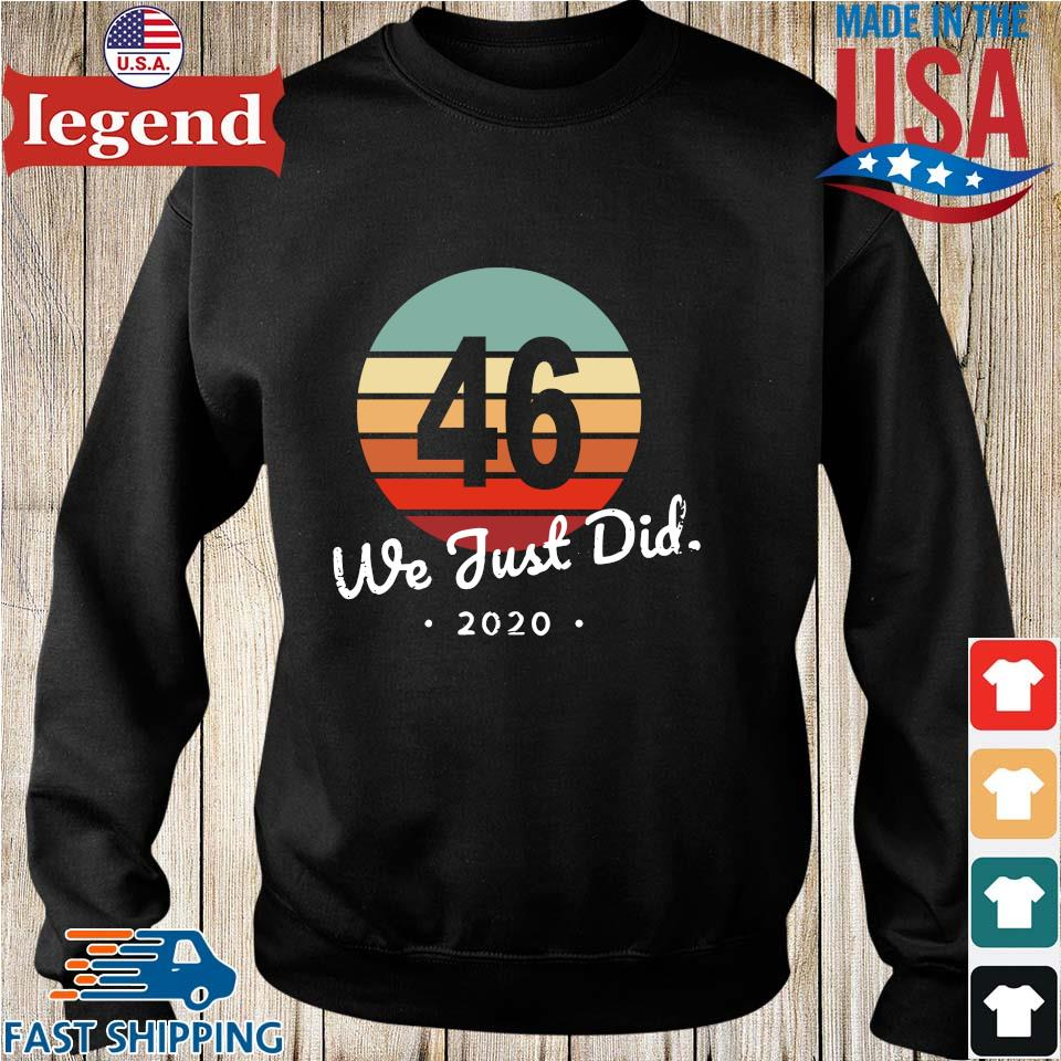 46th President we just did 2020 vintage shirt