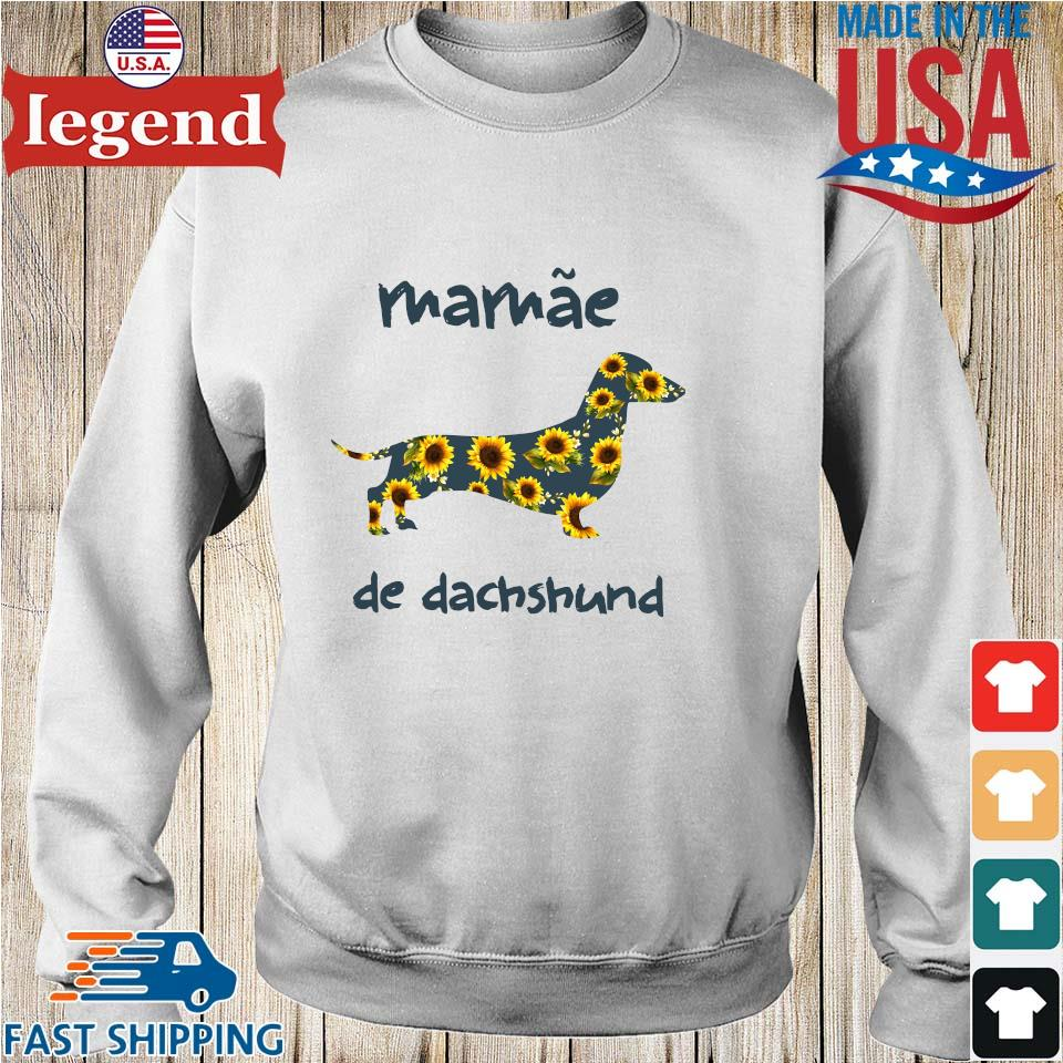 Mamae De Dachshund Sunflower Shirt
