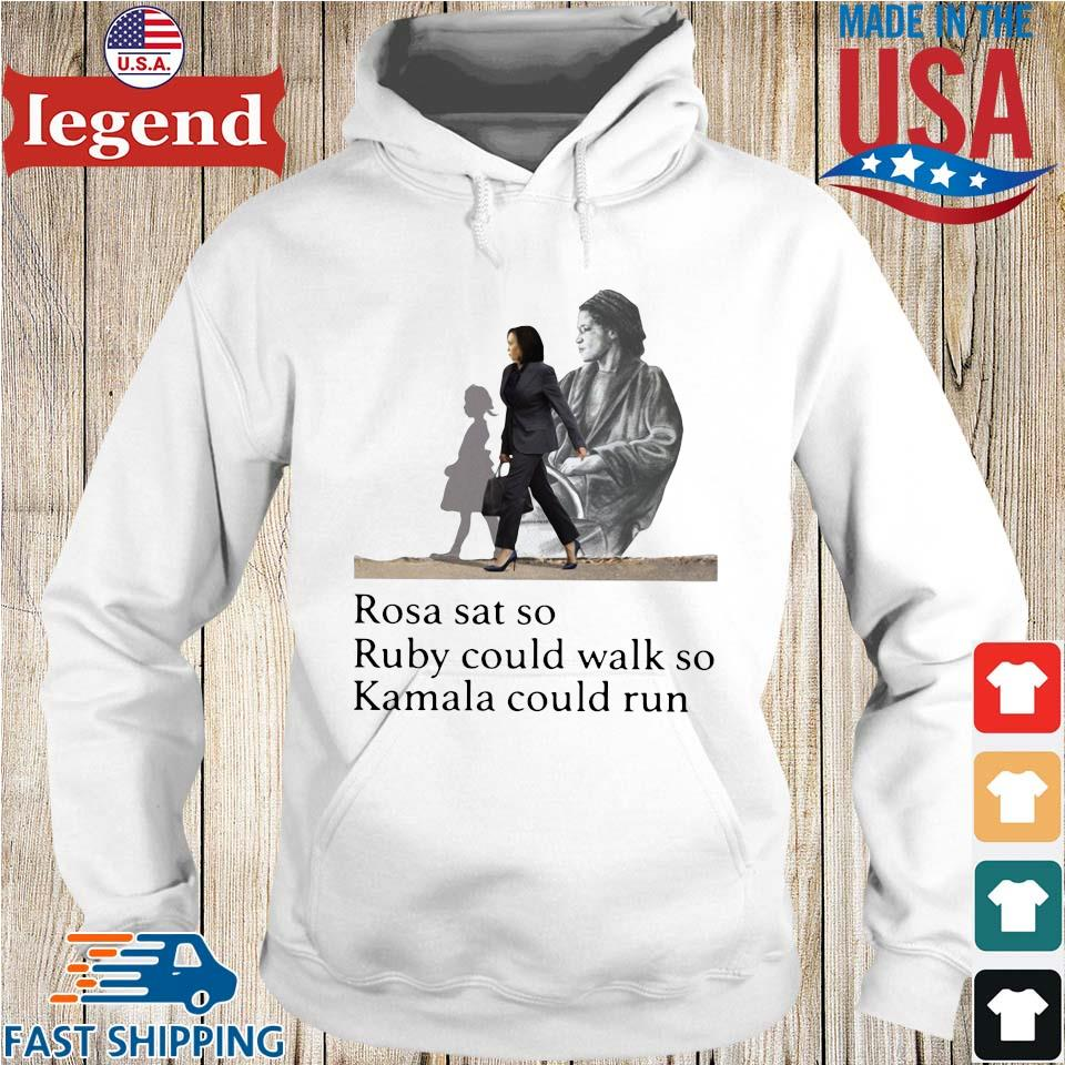 Kamala Harris rosa sat so ruby could walk so Kamala could run s Hoodie trang-min