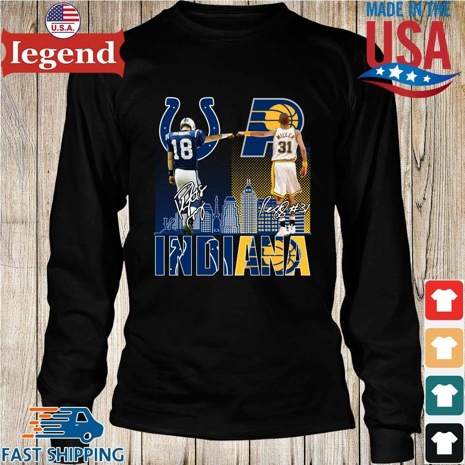 Indianapolis Colts Indiana Pacers Peyton Manning Vs Reggie Miller Signatures Shirt Longs den-min