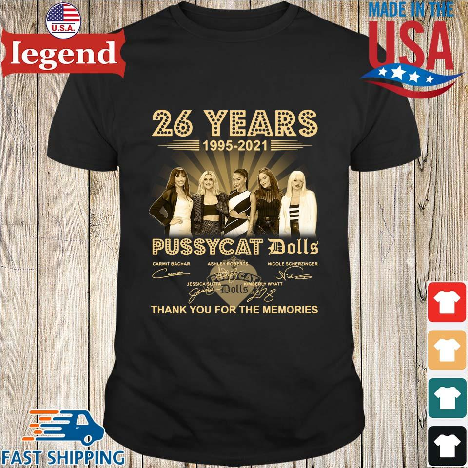 26 years 1995-2021 Pussycat Dolls thank you for the memories signatures shirt