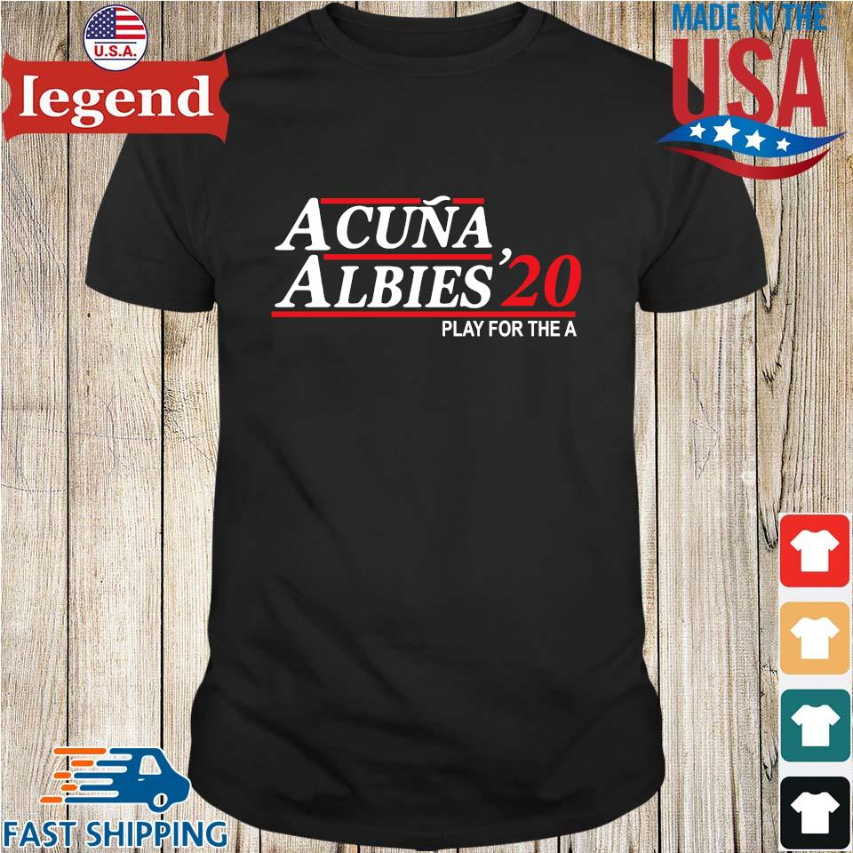 Acuna albies '20 play for the a shirt