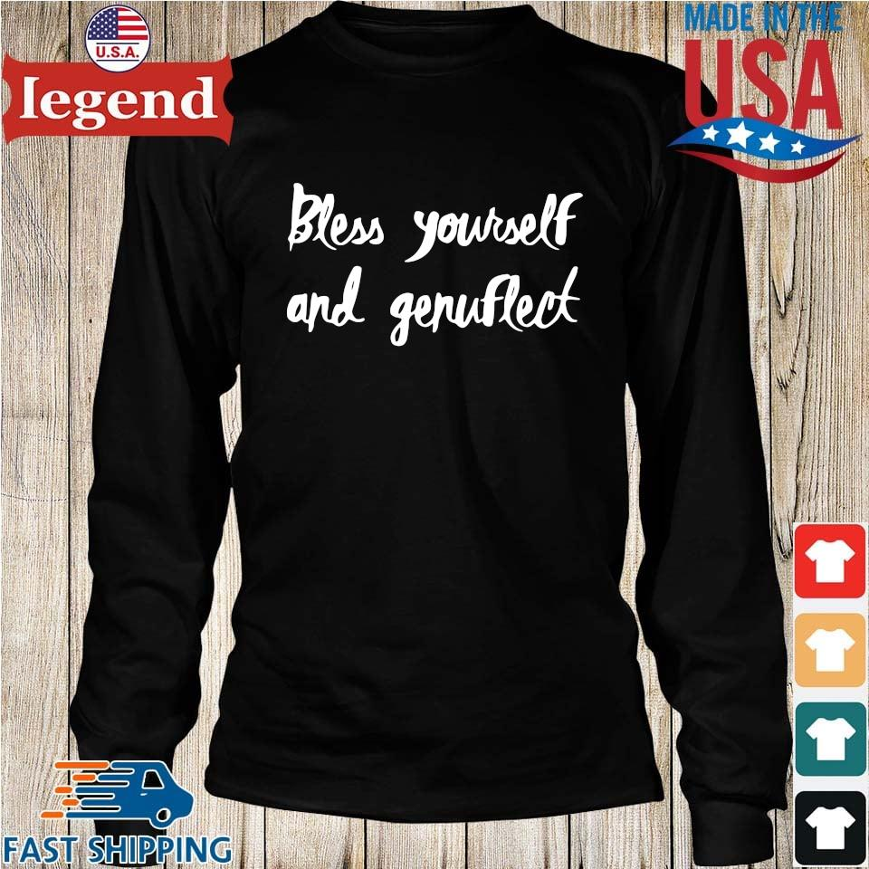 Bless yourself and genuflect Longs den-min