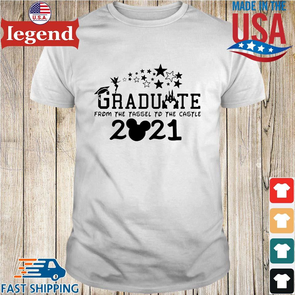 Graduate from the tassel to the castle 2021 Mickey mouse shirt