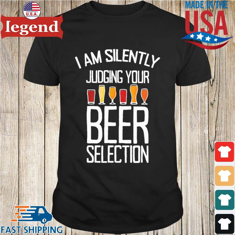 I am silently judging your beer selection shirt