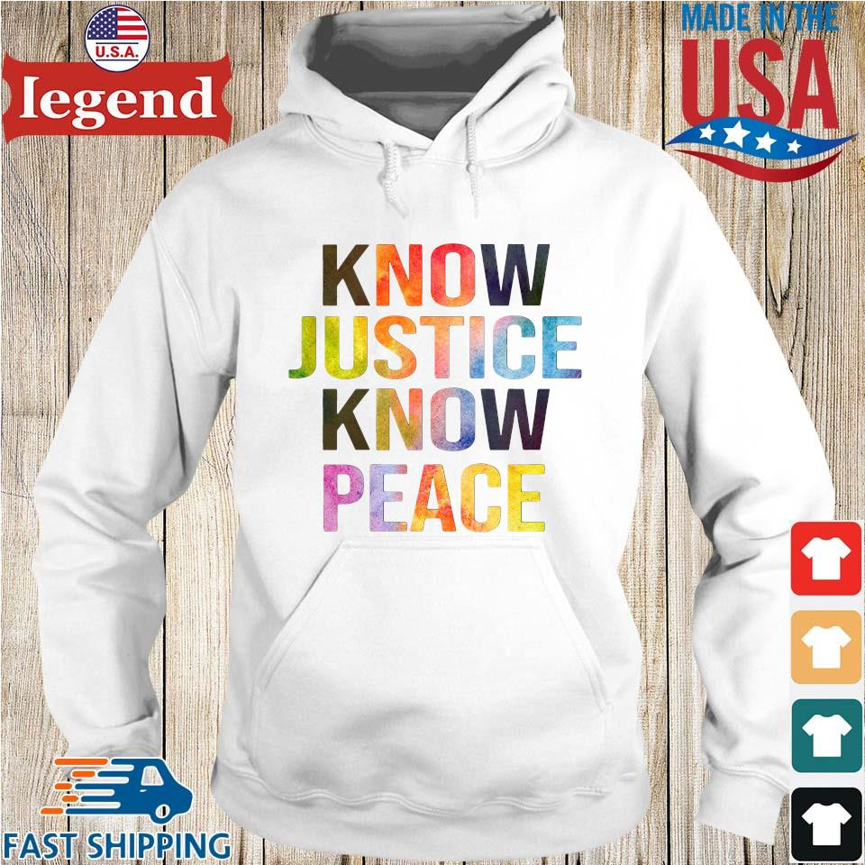 Know justice know peace Hoodie trang-min