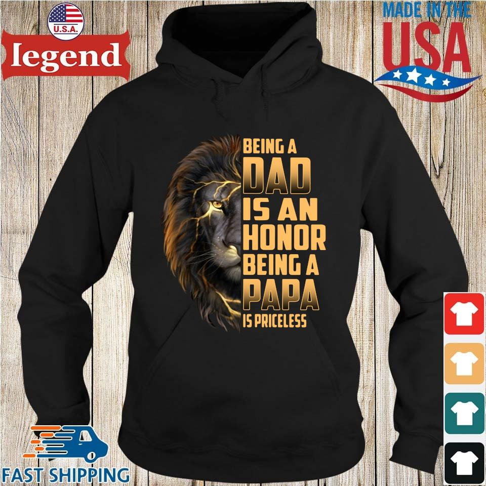 Lion being a dad is an honor being a papa is priceless Hoodie den-min