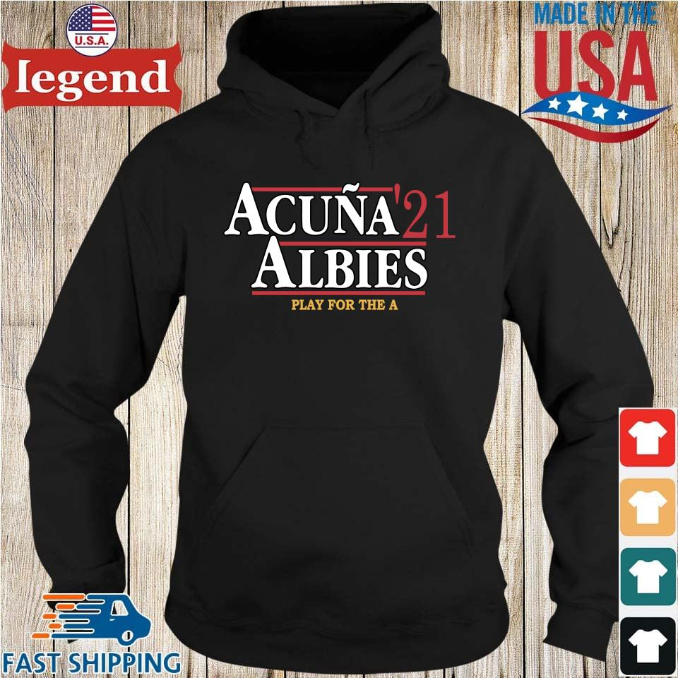 Official acuna _21 albies play for the a Hoodie den-min