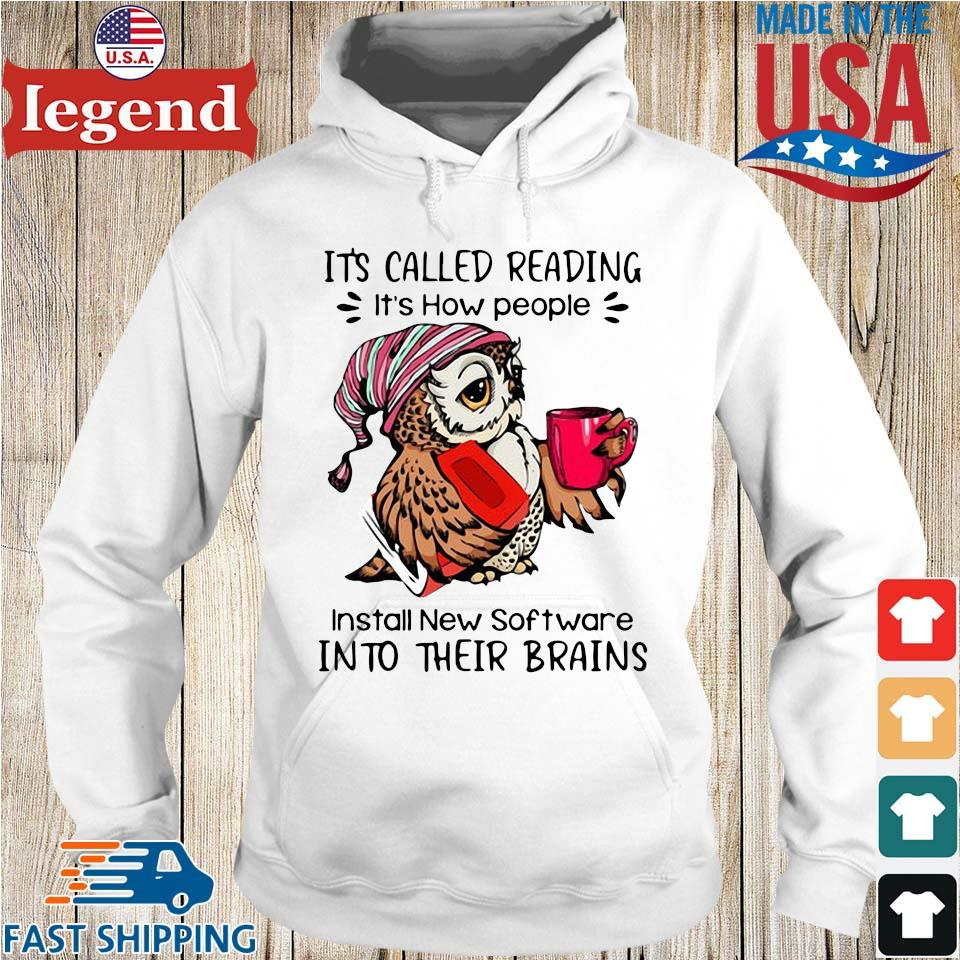 Owl it's called reading it's how people install new software into their brains Hoodie trang-min