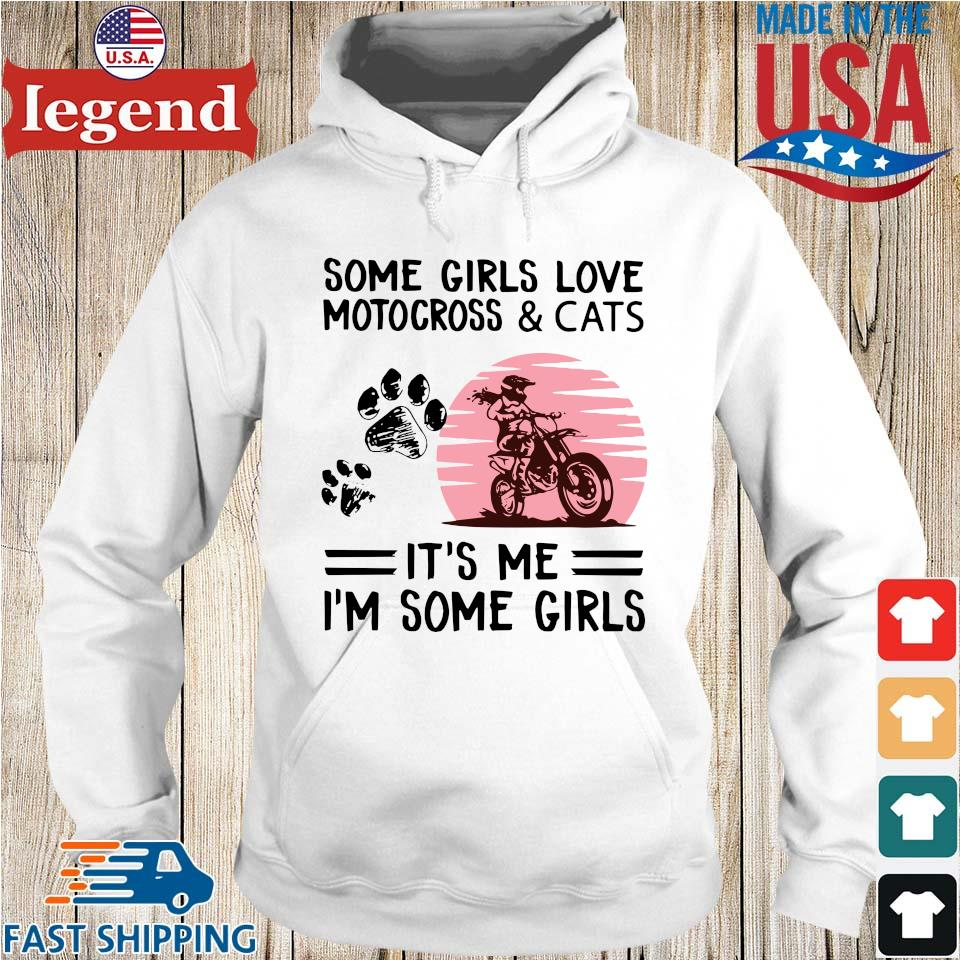 Some girls love motocross and cats it's Me I'm some girls Hoodie trang-min