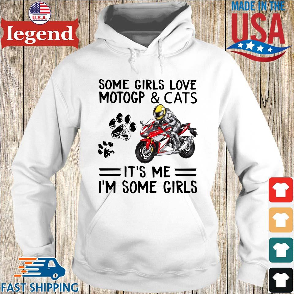 Some girls love motogp and cats it's Me I'm some girls Hoodie trang-min
