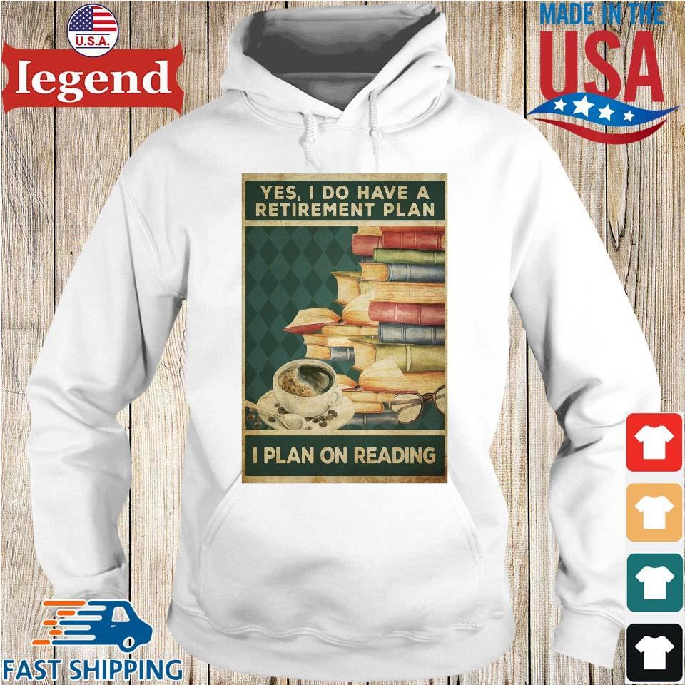 Yes I do have a retirement plan I plan on reading Hoodie trang-min