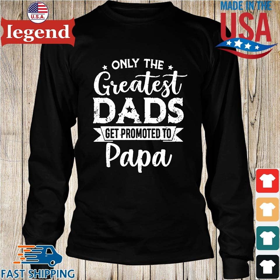 Only the greatest dads get promoted to papa Longs den-min