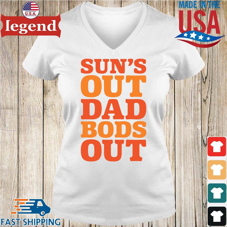 Sun's out dad bods out Ladies V-Neck-min